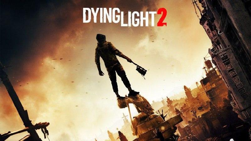 Dying Light 2 будут поддерживать не менее 4-х лет