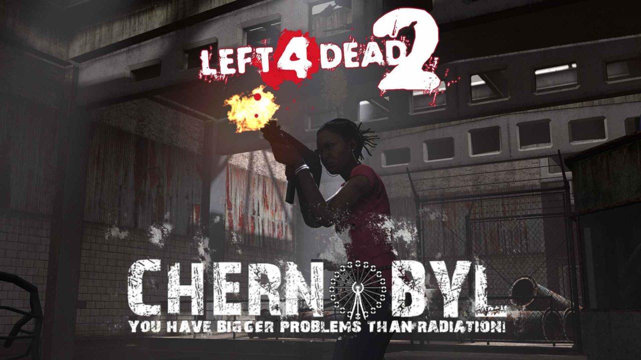 Left 4 Dead 2 отправляется в Чернобыль