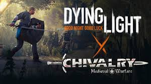 Dying Light Chivalry: Medieval Warfare crossover