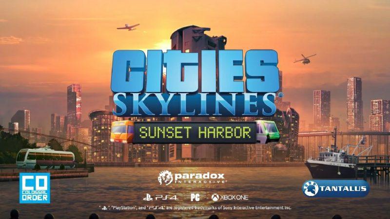 Cities: Skylines получит дополнение Sunset Harbor