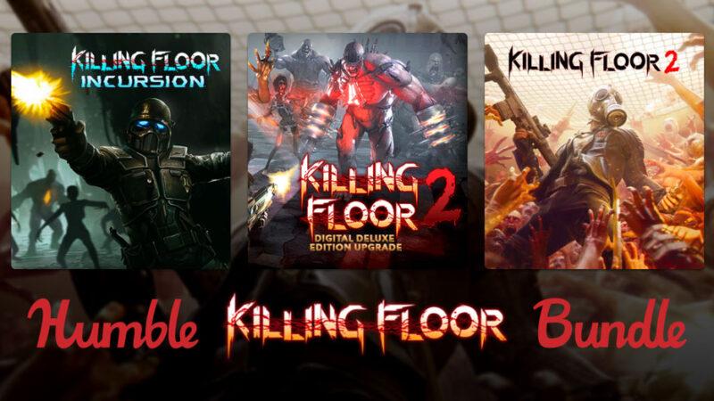 На Humble Bundle продают набор Kiling Floor