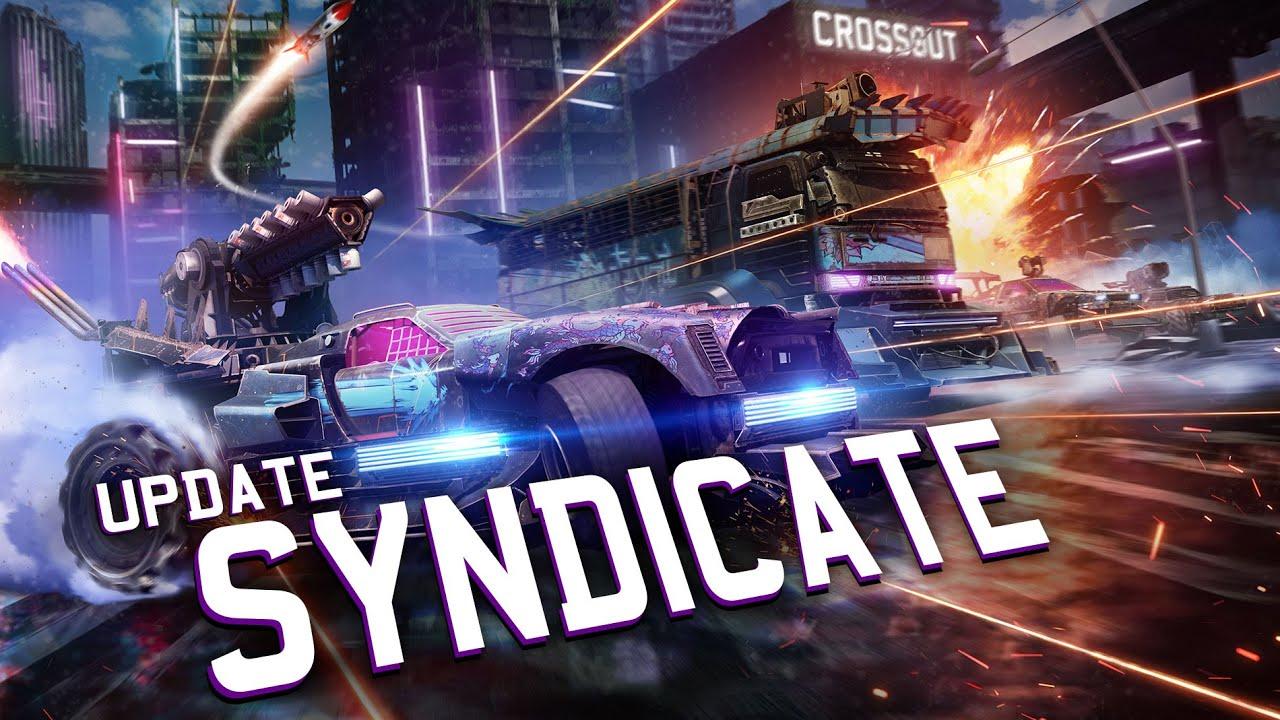 """Crossout получила глобальное обновление """"Syndicate"""""""