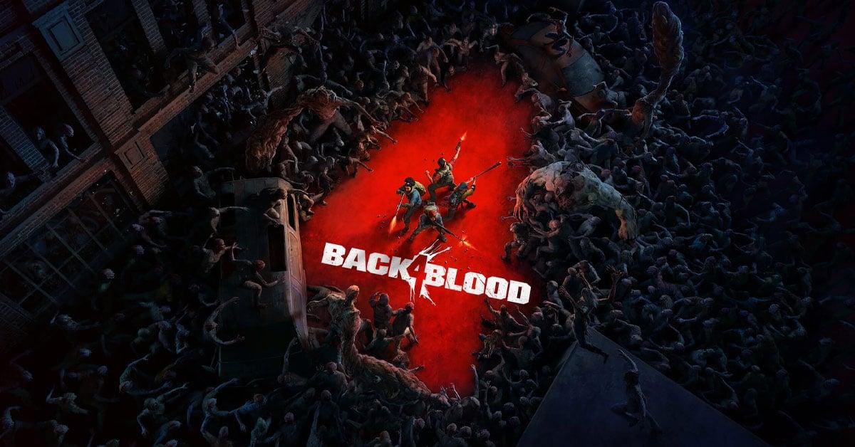 Новый трейлер Back 4 Blood и немного фишек на PC