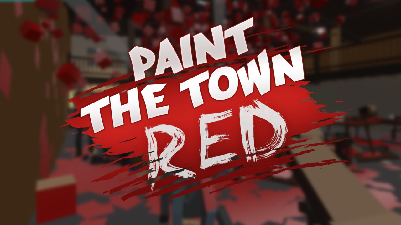 Paint the Town Red вышла на всех платформах