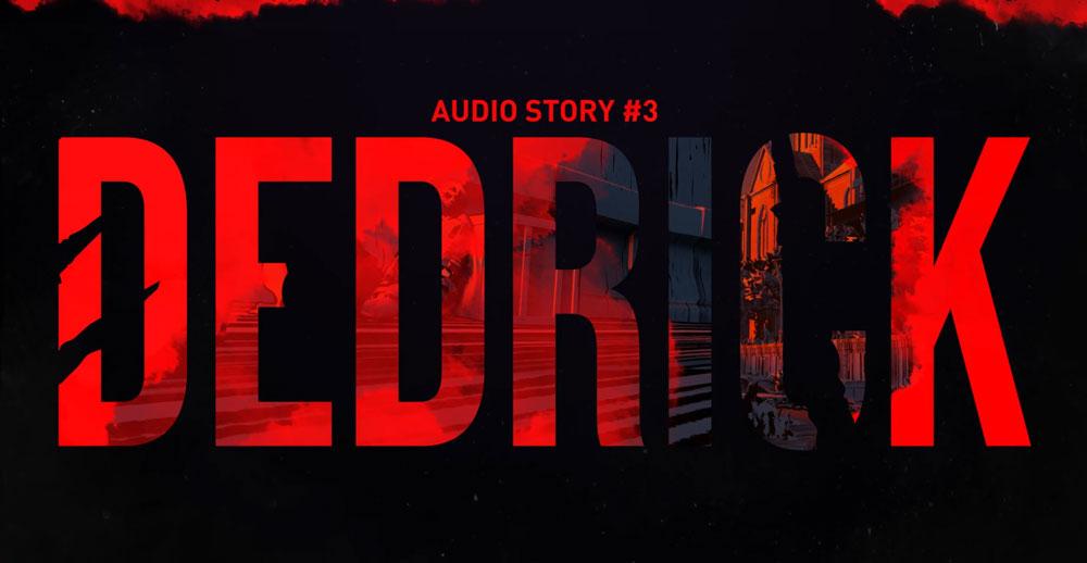 Опубликована новая аудиоистория «Дедрик» о мире Dying Light 2
